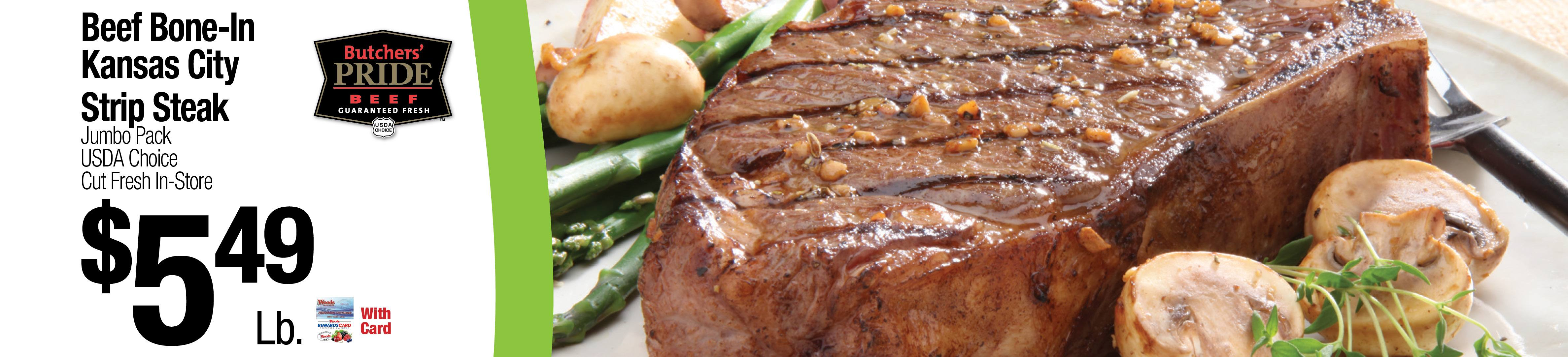 Beef Bone-In Kansas City Strip Steak - $5.49Lb