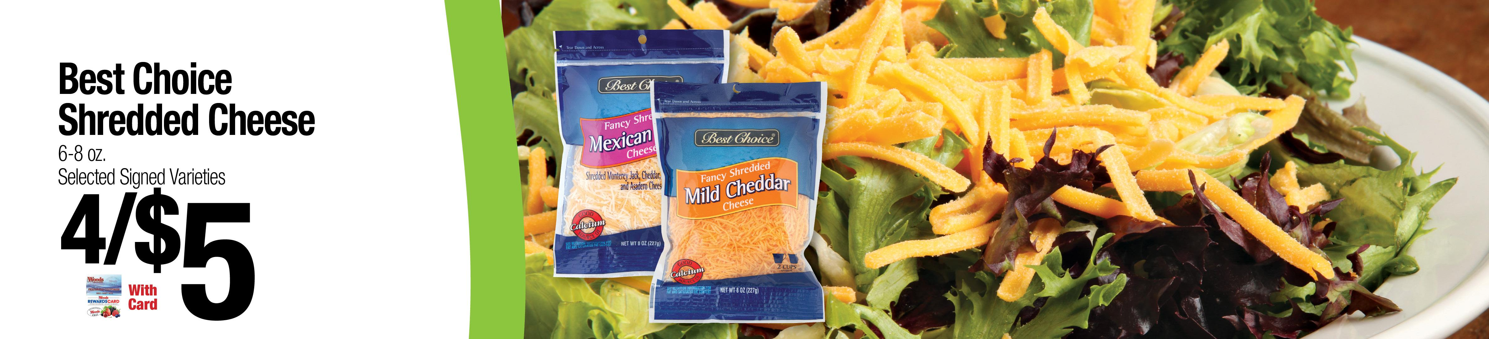Best Choice Shredded Cheese 6-8oz - 4/$5