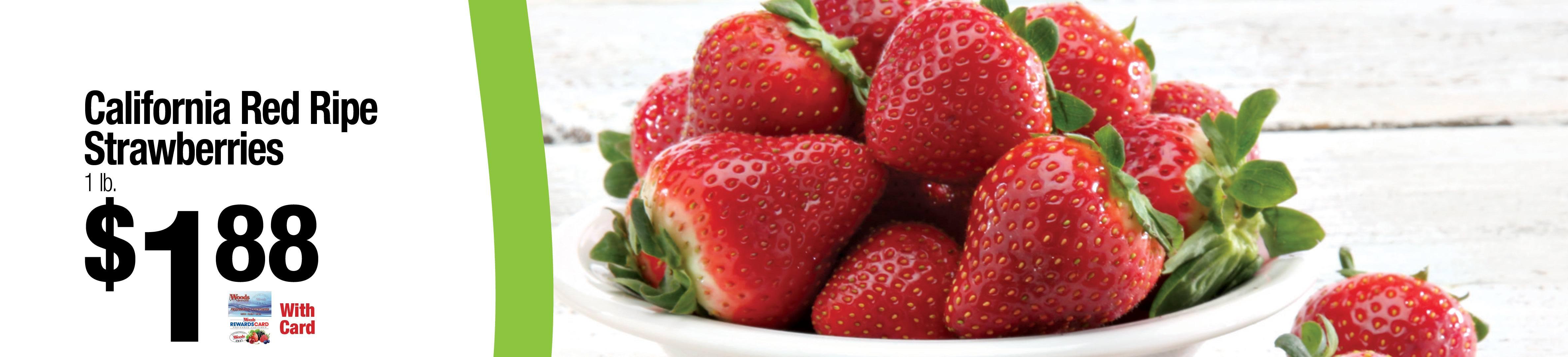 California Red Ripe Strawberries $1.88lb