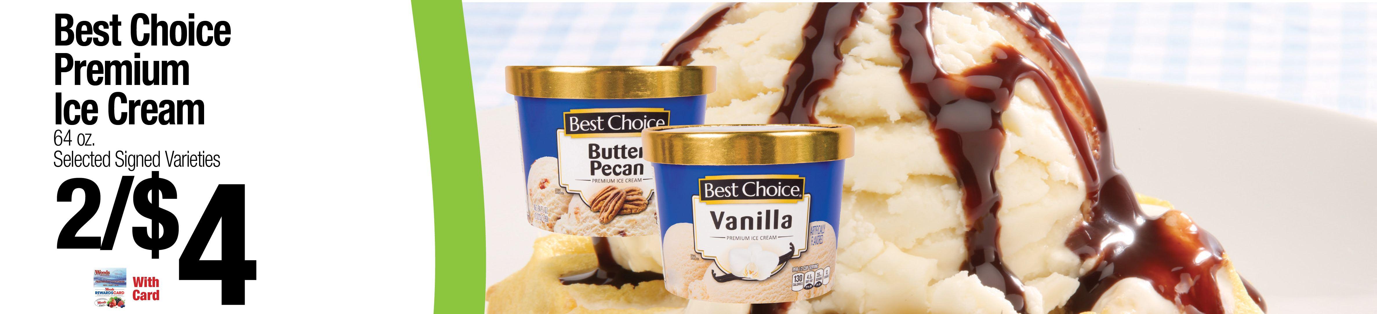 Best Choice Premium Ice Cream 2/$4