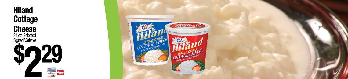 Hiland Cottage Cheese $2.29