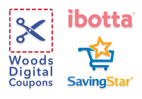 woods digital coupons, ibotta, and savingstar